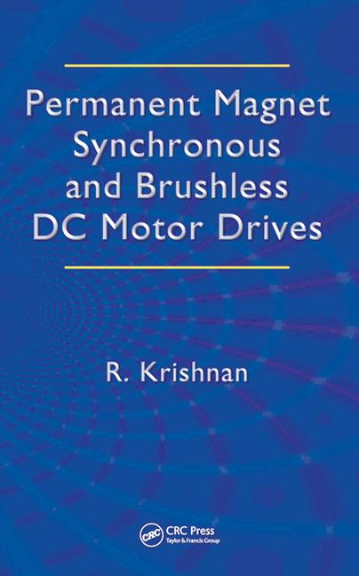 Permanent Magnet Synchronous and Brushless DC Motor Drives